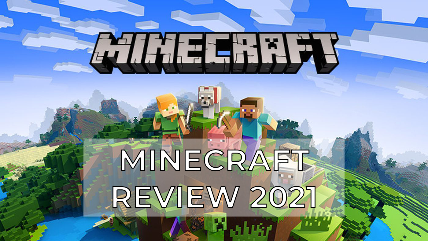 Minecraft review 2021