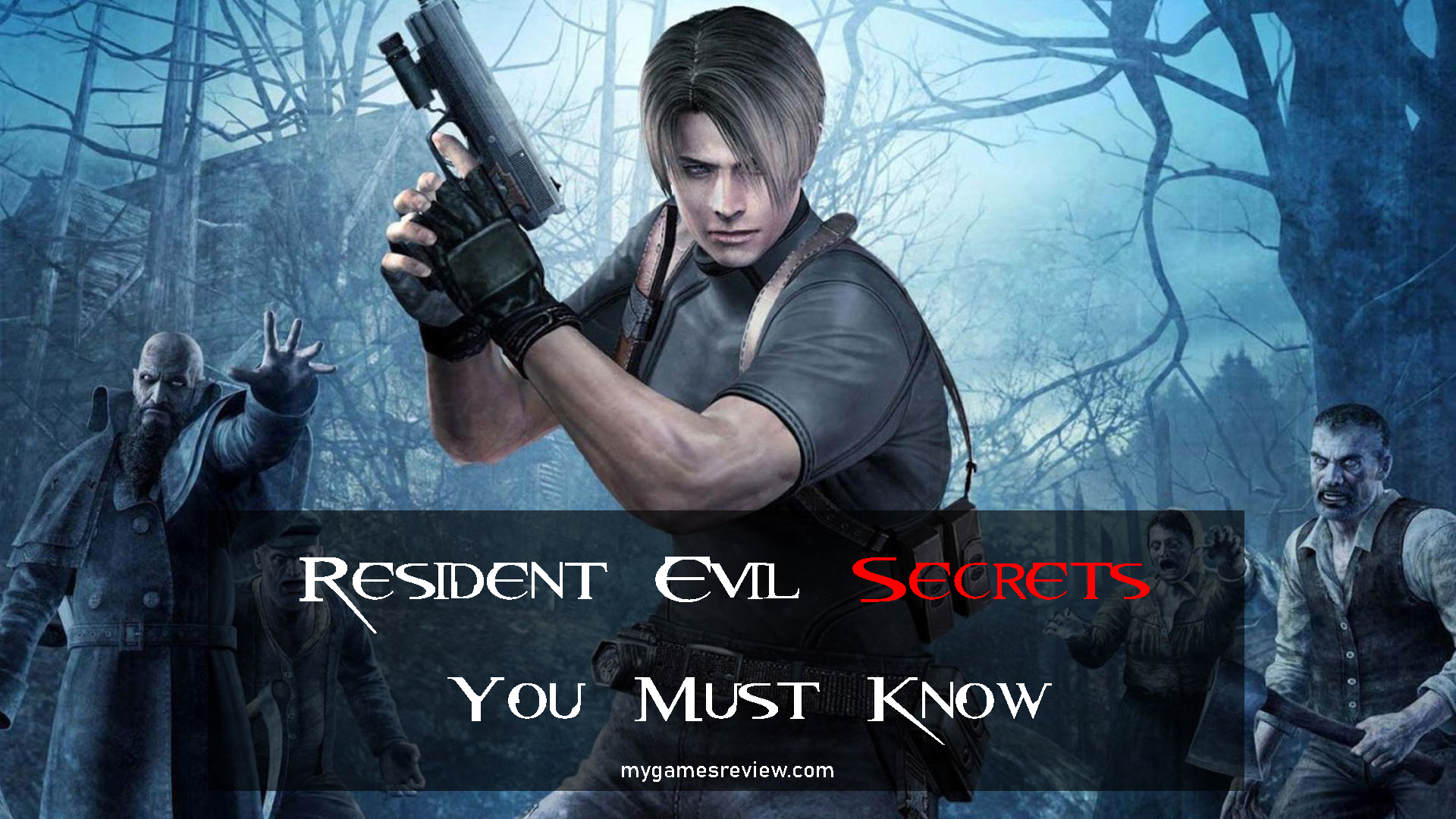 Resident Evil 4 Secrets You Must Know