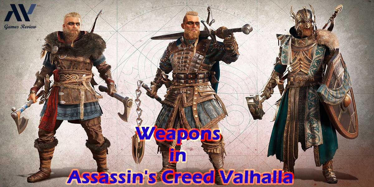 Best Weapons in Assassin's Creed Valhalla