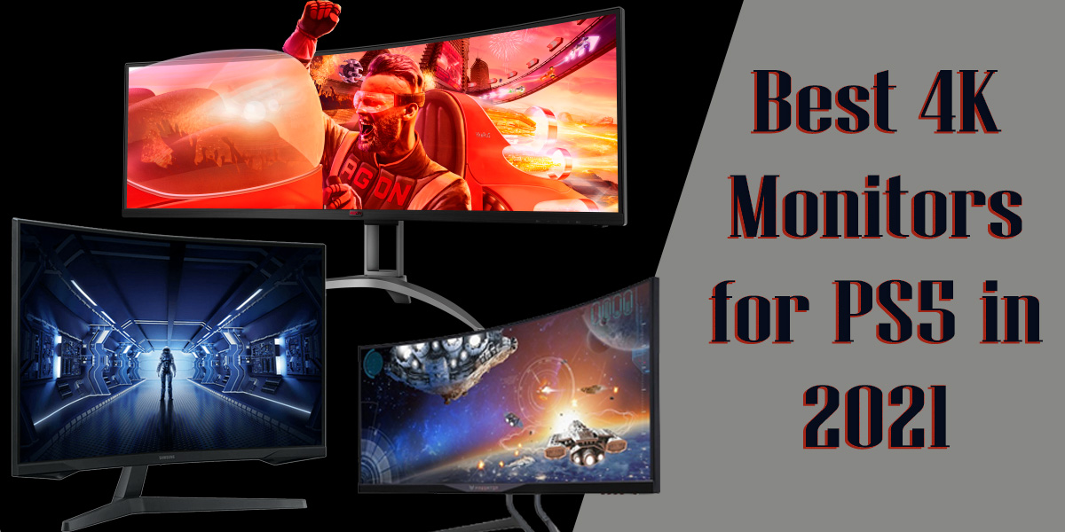 Monitors for PS5