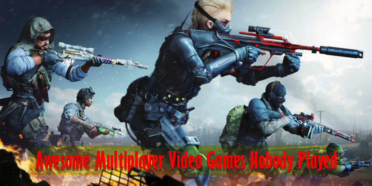 Multiplayer Video Games