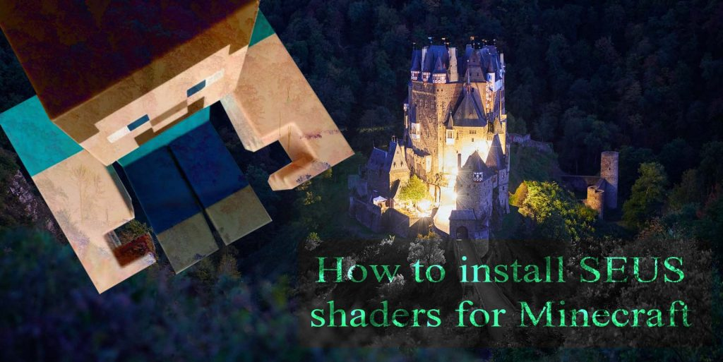 SEUS shaders for Minecraft